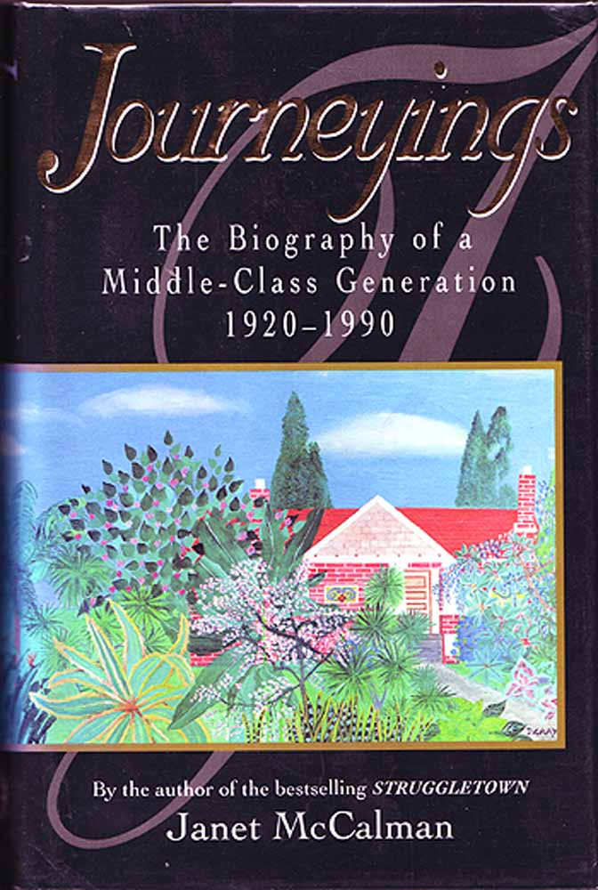 Journeyings: The Biography of a Middle-class Generation, 1920-90