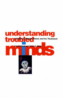 Understanding Troubled Minds: A Guide for Patients and Their Families