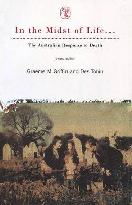 In the Midst of Life: Australian Response to Death