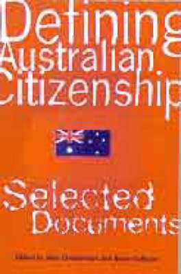 Defining Australian Citizenship: Selected Documents