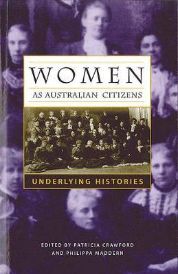Women as Australian Citizens: Underlying Histories