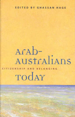 Arab-Australians Today: Citizenship and Belonging