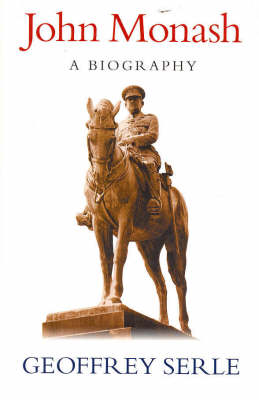 John Monash: A Biography