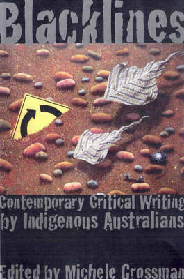 Blacklines: Contemporary Critical Writing by Indigenous Australians