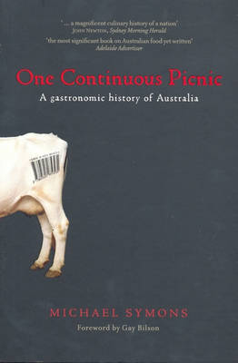 One Continuous Picnic: A Gastronomic History of Australia
