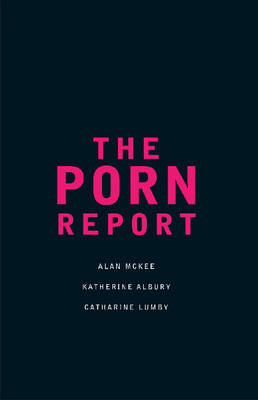 The Porn Report
