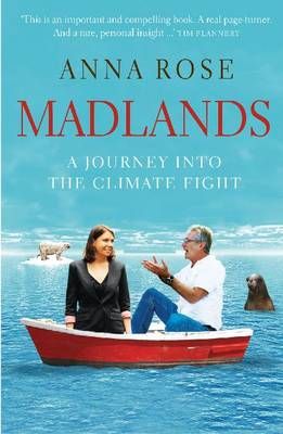 Madlands: A Journey to Change the Mind of a Climate Sceptic