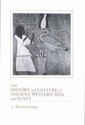 The History and Culture of Ancient Western Asia and Egypt