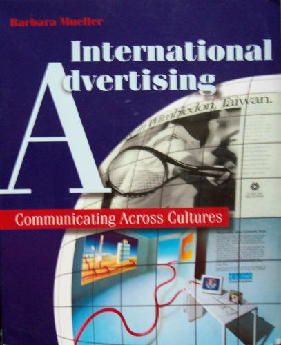 International Advertising: Communicating Across Cultures