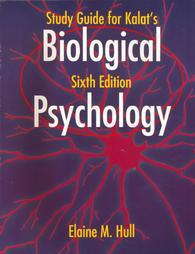 Biological Psychology 6ed Study Guide