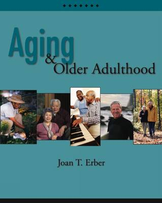 Aging and Older Adulthood (with InfoTrac®)