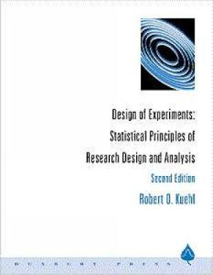 Design of Experiments: Statistical Principles of Research Design and Analysis
