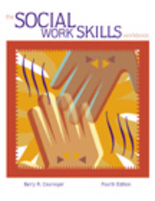 The Social Work Skills Workbook: With Infotrac