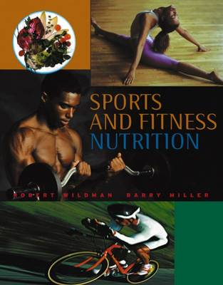 Sports and Fitness Nutrition (with InfoTrac®)