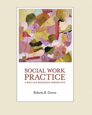 Social Work Practice: A Risk and Resilience Perspective