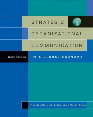 Strategic Organizational Communication: in a Global Economy with InfoTrac