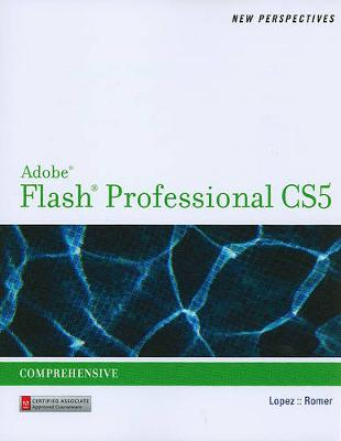 New Perspectives on Adobe Flash CS5 Comprehensive