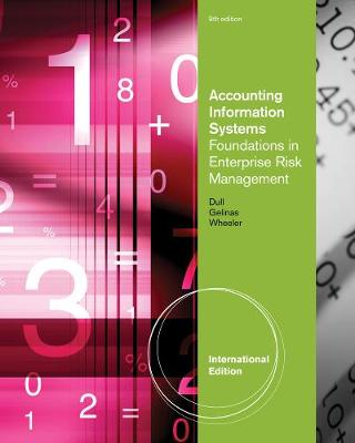Accounting Information Systems: Foundations in Enterprise Risk Management