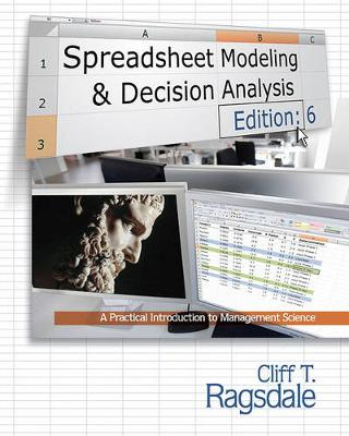 Spreadsheet Modeling & Decision Analysis  : A Practical Introduction to Management Science (with Essential Resources Printed Access Card)
