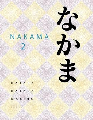 Nakama 2: Japanese Communication, Culture, Context