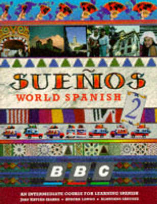 Suenos World Spanish: No.2: Intermediate