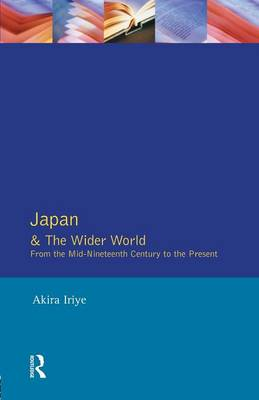 Japan and the Wider World: From the Mid-nineteenth Century to the Present