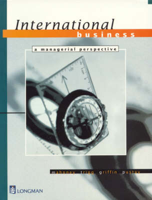 International Business: a Managerial Perspective: A Managerial Perspective