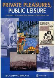 Private Pleasures, Public Leisure