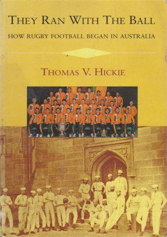 The Origins of Rugby Football in Australia: How Rugby Football Began in Australia