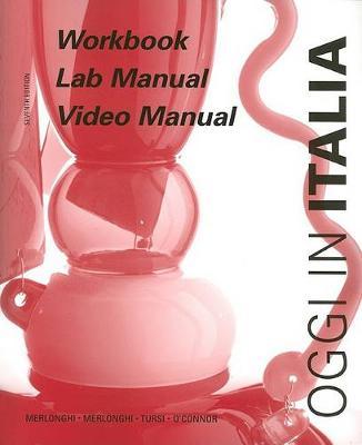 Oggi in Italia: Workbook and Lab Manual