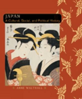 Japan: A Cultural, Social and Political History: Japan