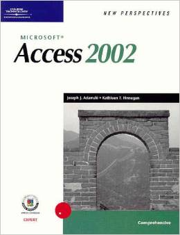 New Perspectives on Microsoft Access XP: Comprehensive Edition