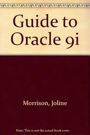 Guide To Oracle 9i With Oracle Software 4ed