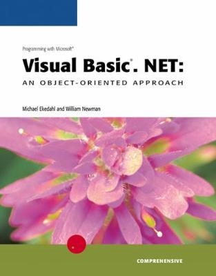 Programming with Microsoft Visual Basic.NET: An Object-Oriented Approach, Comprehensive: Comprehensive