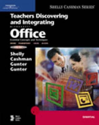 Teachers Discovering and Integrating Microsoft Office: Essential Concepts and Techniques
