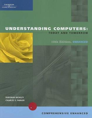 Understanding Computers: Today and Tomorrow