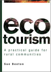 Ecotourism: A Practical Guide for Rural Communities