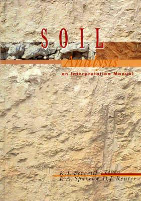 Soil Analysis: An Interpretation Manual
