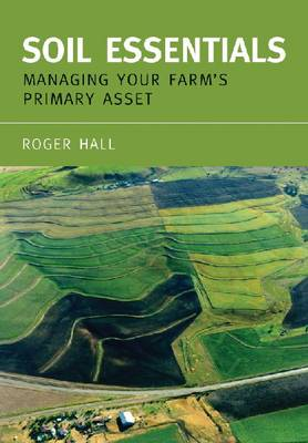Soil Essentials: Managing Your Farm's Primary Asset