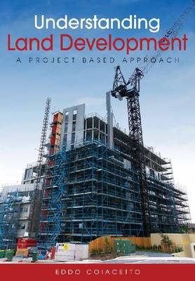 Understanding Land Development: A Project-based Approach