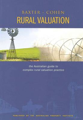 Rural Valuations: the Australian Guide to Complex Rural Valuation Practice