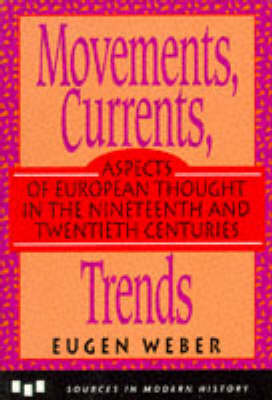 Movements, Currents, Trends: Aspects of European Thought in the Nineteenth and Twentieth Centuries