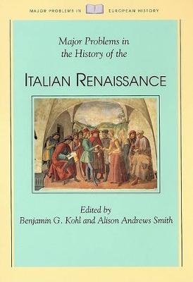 Major Problems in the History of Italian Renaissance