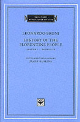 History of the Florentine People: v. 1: Books 1-4