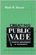Creating Public Value: Strategic Management in Government
