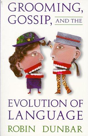 Grooming, Gossip & the Evolution (USA)