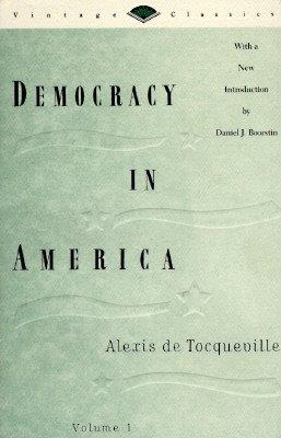 Democracy in America Volume One #