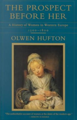 The Prospect before Her: A History of Women in Western Europe