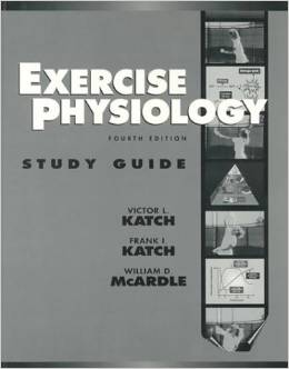 Exercise Physiology: Energy, Nutrition and Human Performance: Study Guide