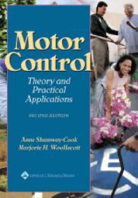 Motor Control Theory & Practical Applications 2ed